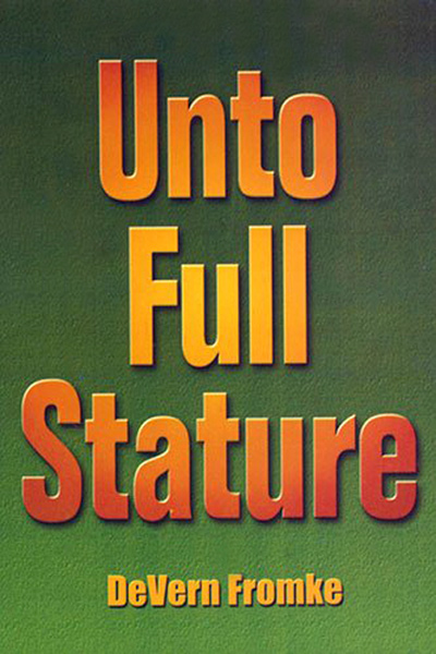 Unto Full Stature